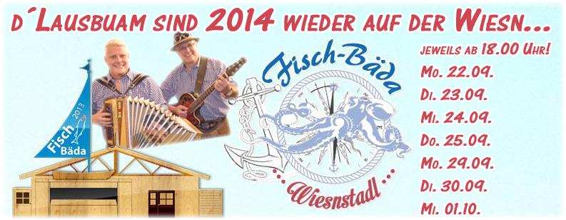 Oktoberfest München, Fisch Bäda, Wiesnstadl, Wiesn 2014, Oktoberfest 2104, Lausbuam Oktoberfest, Menzinger Lausbuam Oktoberfest, Fisch Bäder Wiesnstadl
